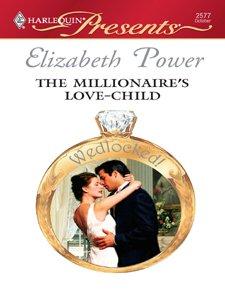 The Millionaire Love-Child